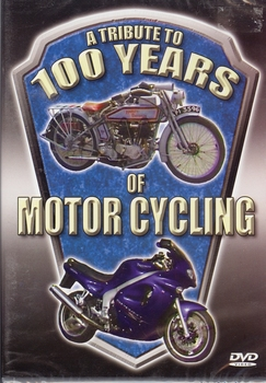 82695   A Tribute to 100 Years of Motor Cycling