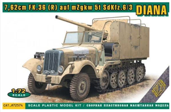 """ACE72574  7,62cm FK.36 (R) auf mZgkw 5t """"Diana"""" Sd.Kfz. 6/3"""