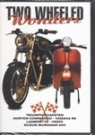 1209  Two Wheeled Wonders